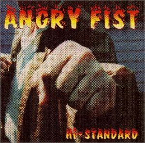 Hi-standard - ANGRY FIST