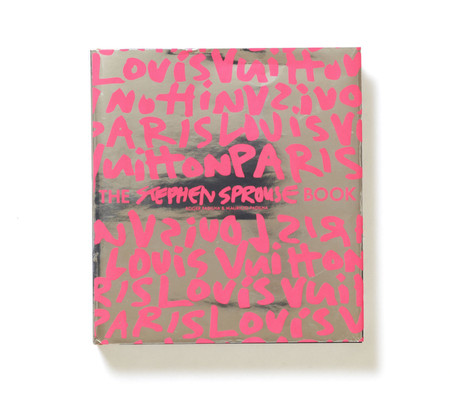 Roger Padilha, Mauricio Padilha - The Stephen Sprouse Book (Louis Vuitton Edition)