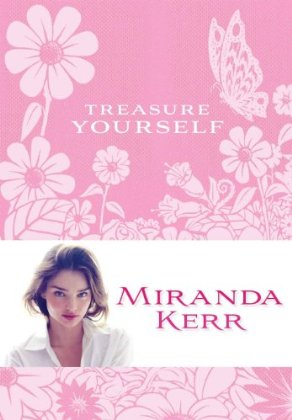 MIRANDA KERR - TRESURE YOURSELF