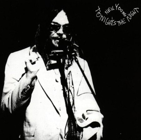 Neil Young - Tonights the Night