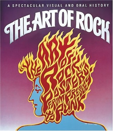 Paul Grushkin - The Art of Rock: Posters from Presley to Punk