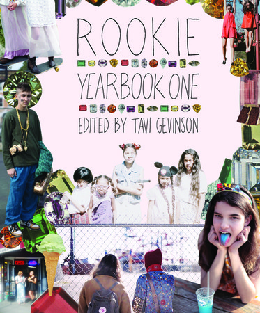 Tavi Gevinson - Rookie Yearbook One