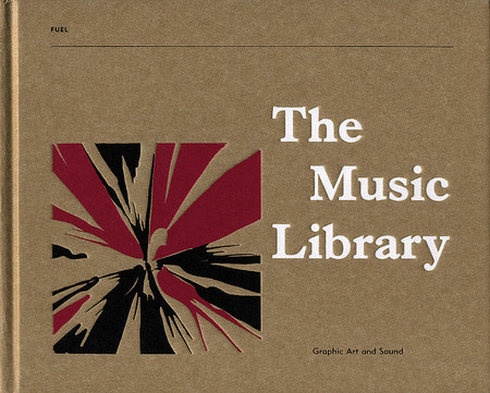 Jonny Trunk - The Music Library: Graphic Art and Sound