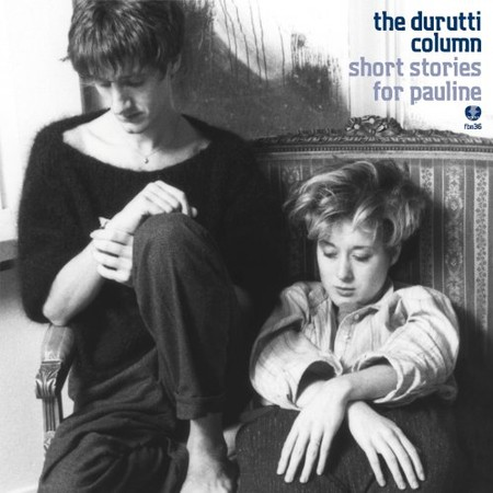 Durutti Column - Short Stories for Pauline [Analog]