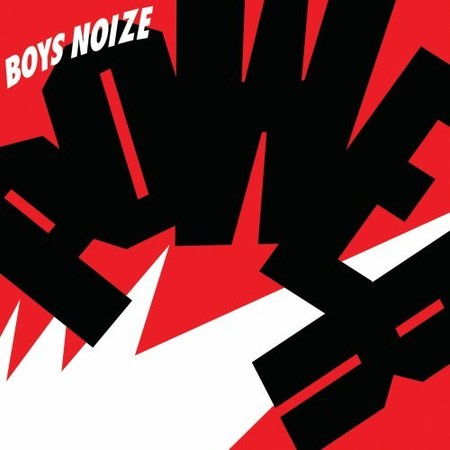 Boys Noize - Power (Dig)