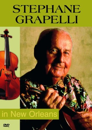 Stephane Grappelli(ステファン・グラッペリ) - In New Orleans [DVD]