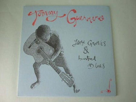 Tommy Guerrero - Tommy Guerrero - Loose Grooves & Bastard Blues