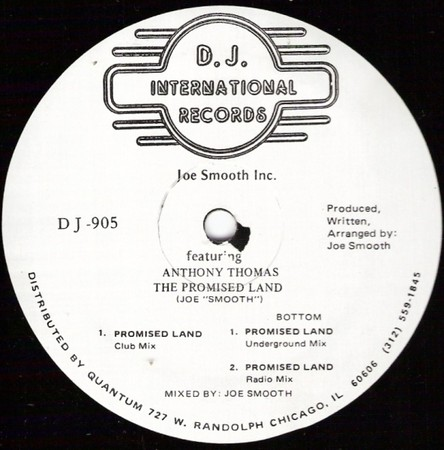 Joe Smooth Inc. Featuring Anthony Thomas - - The Promised Land
