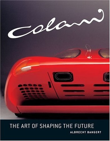 Colani: The Art of Shaping the Future