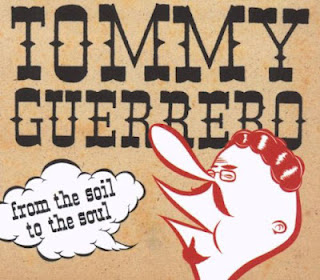 TOMMY GUERRERO - From the Soil to the Soul
