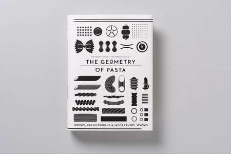 Jacob Kenedy, Caz Hildebrand - The Geometry of Pasta