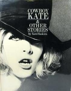 Sam Haskins - Cowboy Kate and Other Stories: Director's Cut
